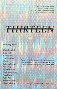 """PNCA VS Thesis Group Show """"Thirteen"""" Opening"""